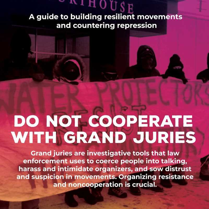 Movement Defense: Do Not Cooperate with Grand Juries