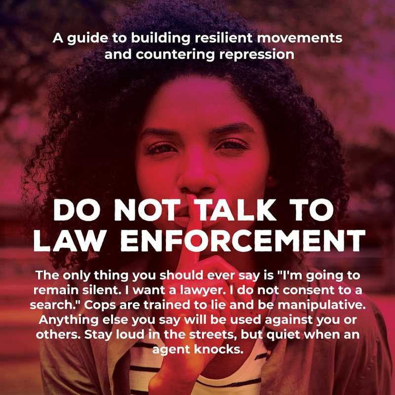 Movement Defense: Do Not Talk To Law Enforcement