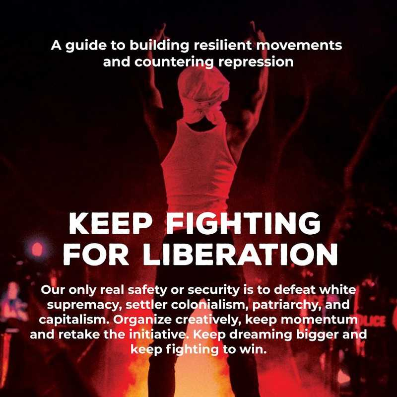 Movement Defense: Keep Fighting for Liberation