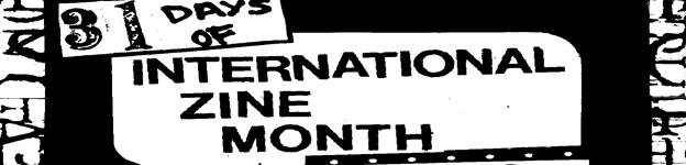July is International Zine Month