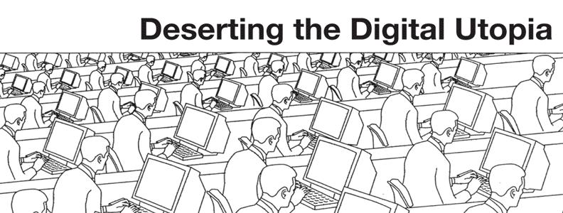 Featured Zine: Deserting the Digital Utopia