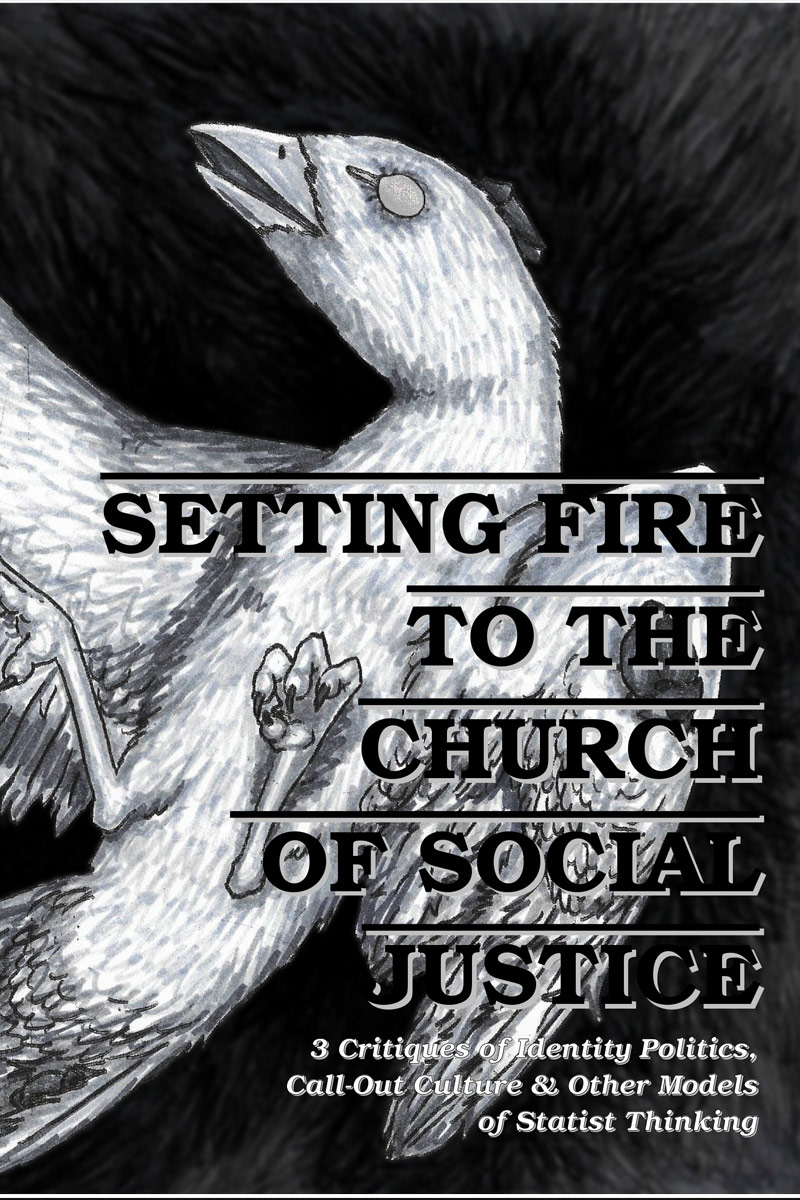 setting fire to the church of social justice cover